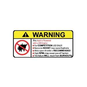 Audi V8 No Bull, Warning decal, sticker