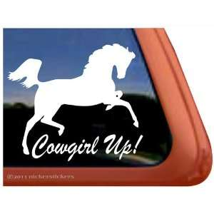 Cowgirl Up   Arabian Horse Vinyl Window Decal