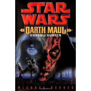 Darth Maul Shadow Hunter (Star Wars) [Hardcover] Michael