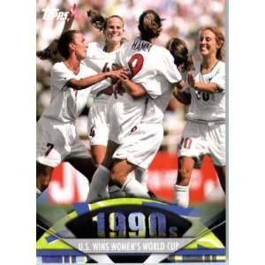 2011 Topps American Pie Card #177 U.S. Wins Womens World Cup