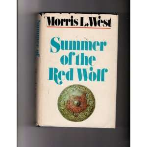 Summer of the Red Wolf A Novel Books