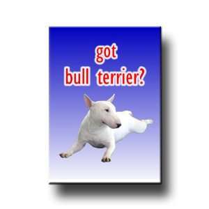 Bull Terrier Got? Fridge Magnet No 1