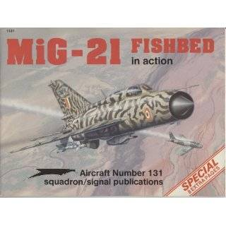 MiG 21 Fishbed in Action   Aircraft No. 131 Explore